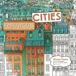 究極の大人の塗り絵!世界を旅する『ファンタスティック・シティ』