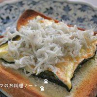 しらす×食パンが美味!「しらすトースト」アレンジ5選